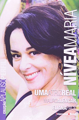 Coleção Aplauso Perfil: Nívea Maria : uma atriz real, livro de Mauro Alencar, PACE, Eliana