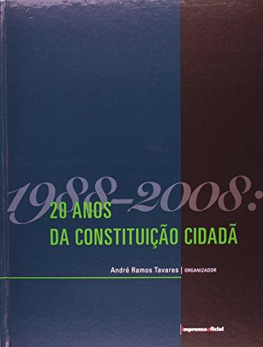 1988-2008 - 20 anos de Constituição Cidadã, livro de Vários