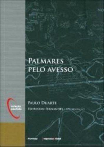 Palmares pelo avesso  - Coleção Paulista, livro de Paulo Duarte