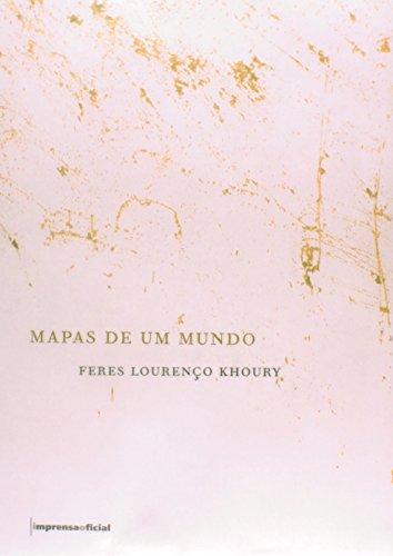Mapas de um mundo, livro de Feres Lourenço Khoury, Berta Waldman (textos)