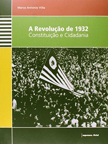 Revolução de 1932, A - Constituição e Cidadania (livro de atividades), livro de VILLA, Marco Antonio