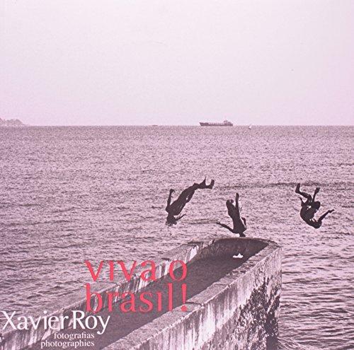 Viva o Brasil, livro de ROY, Xavier