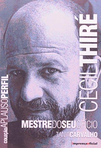 Coleção Aplauso Perfil : Cecil Thiré , livro de CARVALHO, Tânia