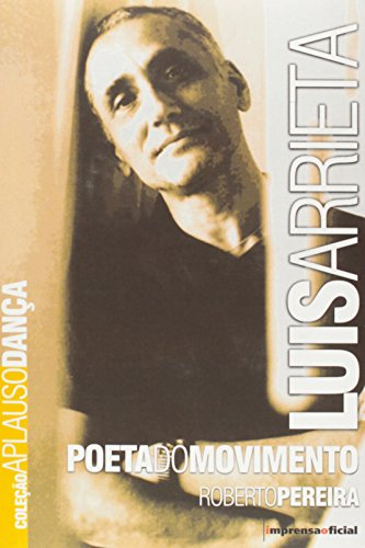Coleção Aplauso Dança: Luis Arrieta, livro de Roberto Pereira