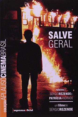 Coleção Aplauso Cinema Roteiro: Salve Geral, livro de Sérgio Rezende e Patrícia Andrade