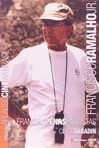 Coleção Aplauso Cinema Brasil: Francisco Ramalho, livro de Celso Sabadin