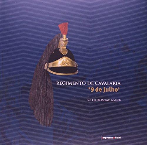 Regimento de Cavalaria 9 de julho, livro de Ricardo Andrioli