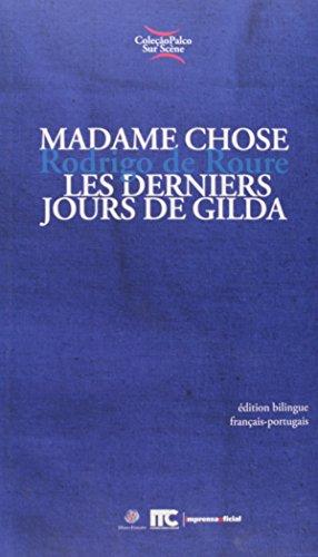 Coleção Palco Sur Scène - Senhora Coisa/Os últimos dias de Gilda, livro de Rodrigo de Roure
