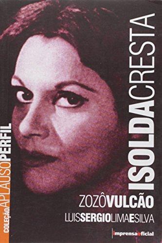 Coleção Aplauso Perfil: Isolda Cresta, livro de Luis Sérgio Lima e Silva