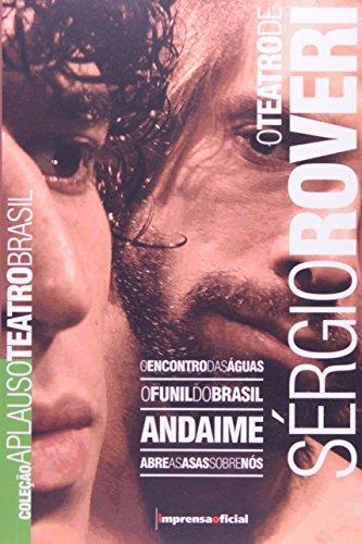Coleção Aplauso Teatro Brasil: Sergio Roveri, livro de ROVERI, Sérgio