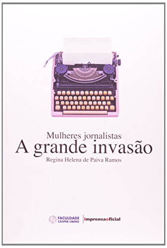 Mulheres Jornalistas, livro de Regina  Helena de Paiva Ramos