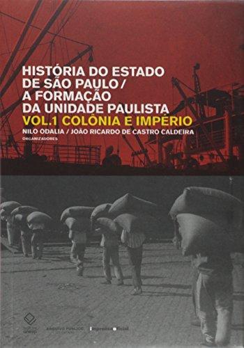 História do Estado de São Paulo Vol. I, II, III, livro de Nilo Odalia e João de Castro Caldeira