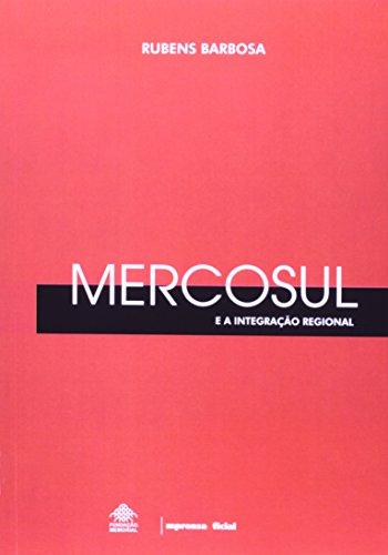 Mercosul e a Integração Regional, O, livro de BARBOSA, Rubens A