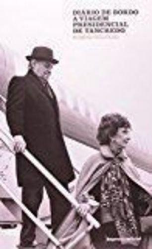 Diário de Bordo: a Viagem Presidencial de Tancredo, livro de Rubens Ricúpero