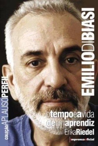 Coleção Aplauso Perfil: Emilio Di Biasi, livro de Erika Riedel