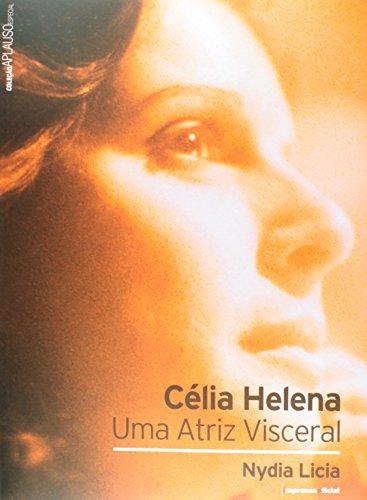 Coleção Aplauso Especial: Célia Helena, livro de LÍCIA, Nydia