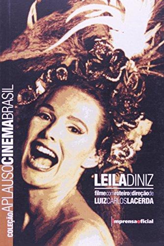 Coleção Aplauso Cinema Roteiro: Leila Diniz, livro de Luiz Carlos Lacerda