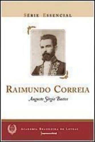 capa do livros Raimundo Correia - Coleção Série Essencial nº 22