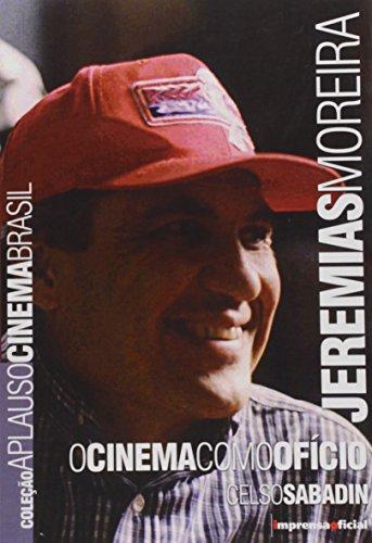 Coleção Aplauso Cinema Brasil: Jeremias Moreira, livro de Celso Saladin