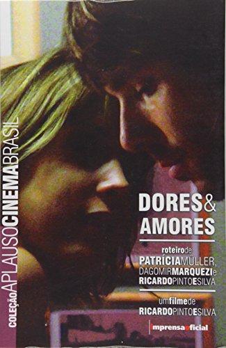 Coleção Aplauso Cinema BR: Dores & Amores , livro de Patricia Muller