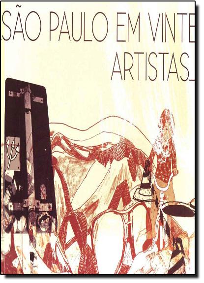 Projeto São Paulo Em 20 Artistas, livro de Diversos Autores