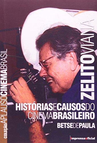 Coleção Aplauso Cinema Brasil: Zelito Viana, livro de Beste de Paula
