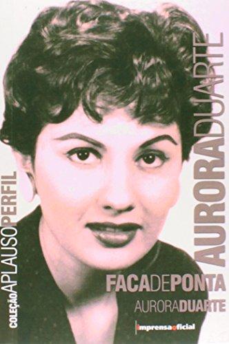 Coleção Aplauso Perfil: Aurora Duarte, livro de DUARTE, Aurora