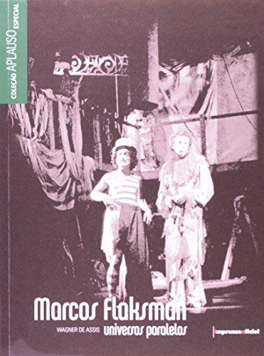 Coleção Aplauso Especial: Marcos Flaksman, livro de ASSIS, Wagner de
