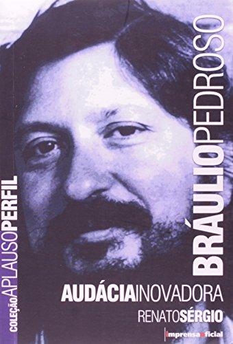 Coleção Aplauso Perfil: Bráulio Pedroso, livro de Sérgio Renato