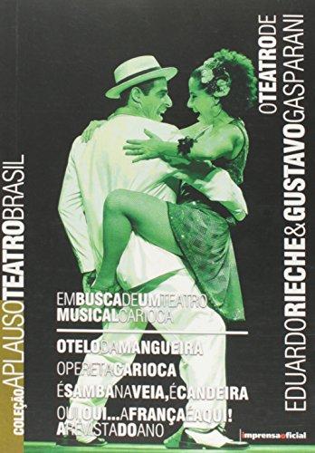 capa do livros Coleção Aplauso Teatro Brasil: Em Busca de Um Teatro Musical Carioca