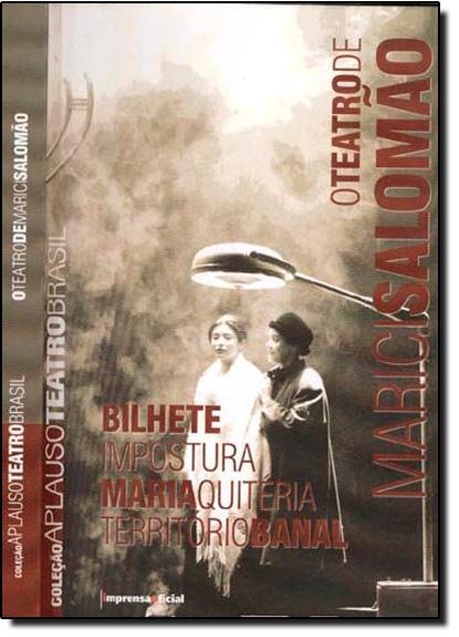 Coleção Aplauso Teatro Brasil:  Teatro de Marici Salomão, livro de Marici Salomão