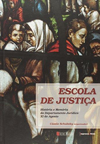 Escola de Justilça - Livro Comemorativo do Departamento Jurídico XV I de Agosto - CAPA DURA, livro de Vários