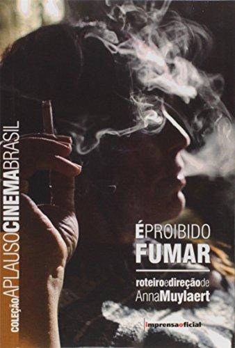 Coleção Aplauso Cinema Brasil: É Proibido Fumar, livro de MUYLAERT, Anna