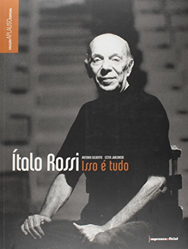 Coleção Aplauso Especial: Italo Rossi, livro de GILBERTO, Antonio