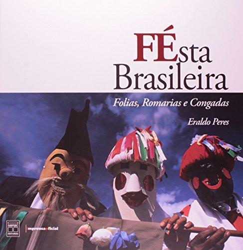 Festa Brasileira: folias, romarias e congadas, livro de PERES, Eraldo