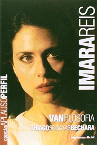 Coleção Aplauso Perfil: Imara Reis, livro de BECHARA, Thiago Sogayar