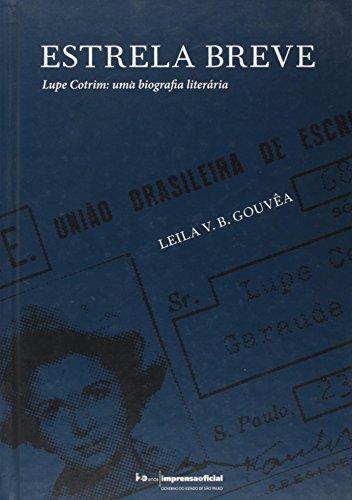 Estrela Breve Lupe Cotrim - Uma Biografia, livro de Leila V. B. Gouvea