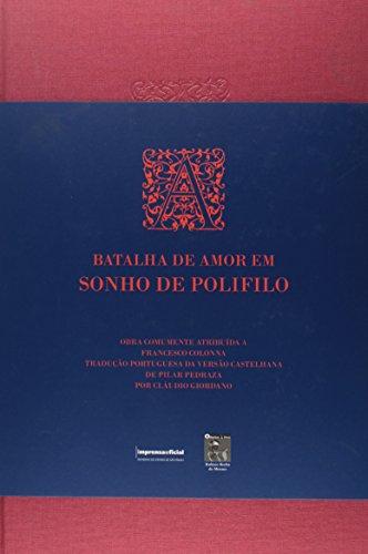 Batalha de Amor em Sonho de Polifilo, A, livro de GIORDANO, Cláudio (tradução)
