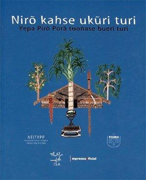Nirõ kahse ukuri turi - Yepa Pirõ Porã tuoñase bueri turi - Benzimentos dos Tukanos, livro de