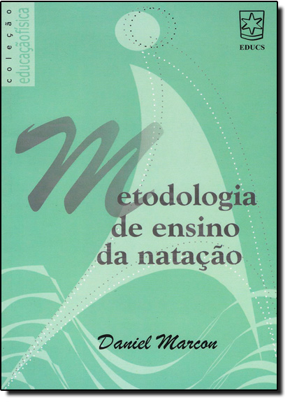 Metodologia de Ensino da Natação, livro de Daniel Marcon