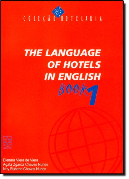 The Language of Hotels in English - Book 1, livro de Elenara Viera de Viera
