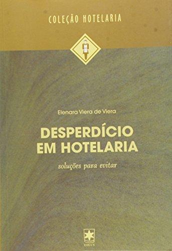 Desperdício em hotelaria: soluções para evitar, livro de Elenara Viera de Viera