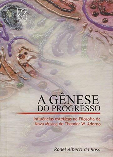 Gênese do progresso, livro de Ronel Alberti da Rosa