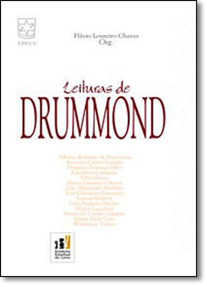 Leituras de Drummond, livro de Flávio Loureiro Chaves