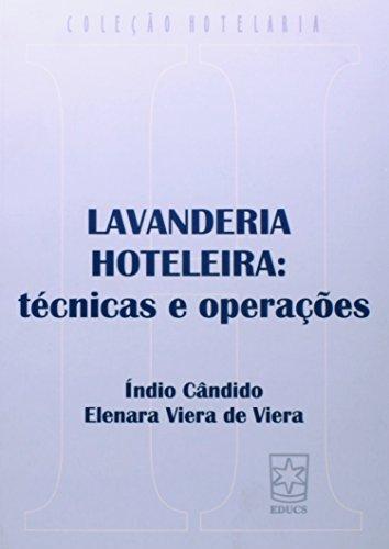 Lavanderia hoteleira: técnicas e operações, livro de Índio Cândido e Elenara Viera de Viera