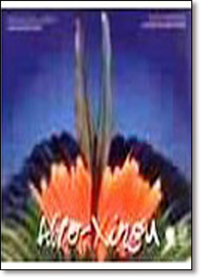 Alto-xingu, livro de Orlando Vilas Boas