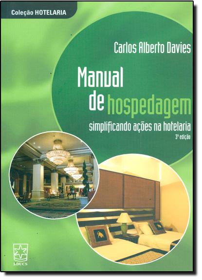 Manual de Hospedagem Simplificando as Relações na Hotelaria, livro de Patricia M Davies