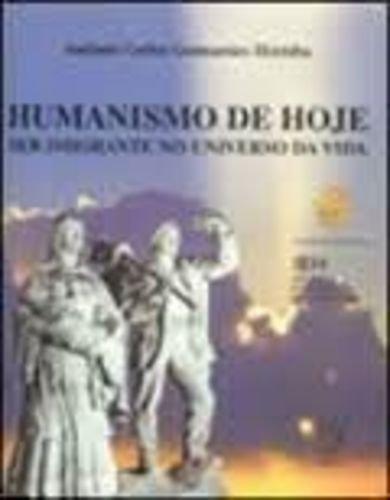 Humanismo de hoje: ser imigrante no universo da vida, livro de Antônio Carlos G. Herédia