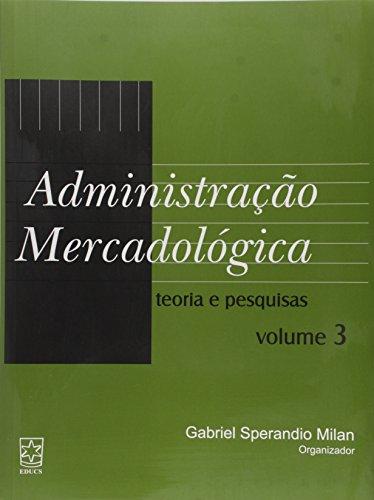 Administração Mercadológica v.1 - ESGOTADO, livro de Gabriel S. Milan e Nelson Vinícius Lopes Branchi