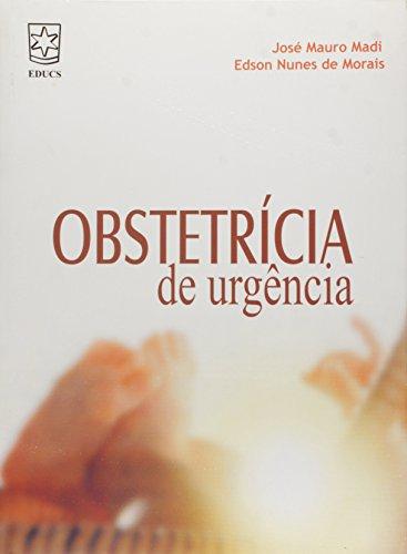 Obstetrícia de urgência, livro de José Mauro Madi e Edson Nunes de Moraes